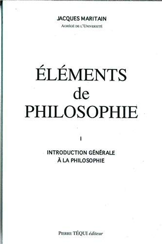 9782740302071: Elements de philosophie, tome 1. introduction generale a la philosophie, 1963 (French Edition)
