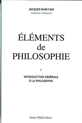 9782740302071: Elements de philosophie, tome 1. introduction generale a la philosophie, 1963 (French Edition)