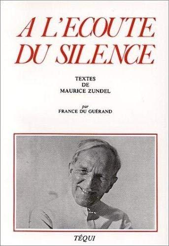 9782740303313: A l'écoute du silence