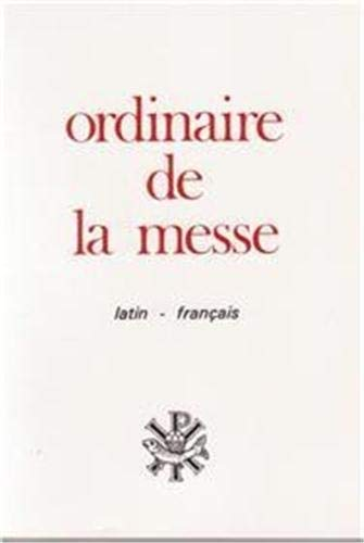 9782740303337: Ordinaire de la Messe Latin Français