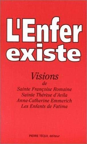 9782740303948: L'enfer existe : visions de Sainte Fran�oise