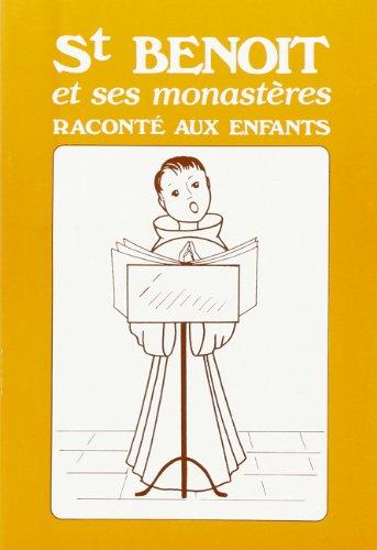 9782740304303: Saint Benoit et Ses Monasteres Racontes aux Enfants