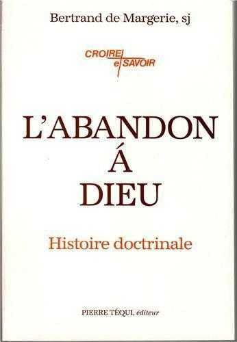 9782740304624: L'abandon à Dieu: Histoire doctrinale