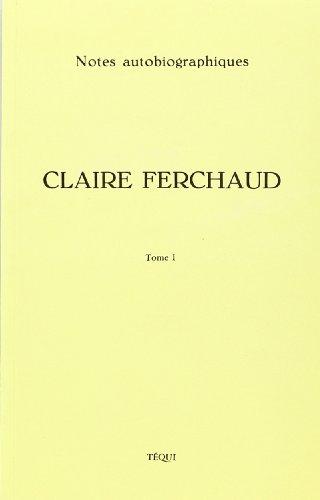 9782740304877: claire ferchaud notes t.1