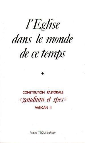 9782740305539: L'Eglise dans le monde de ce temps : Gaudium et spes