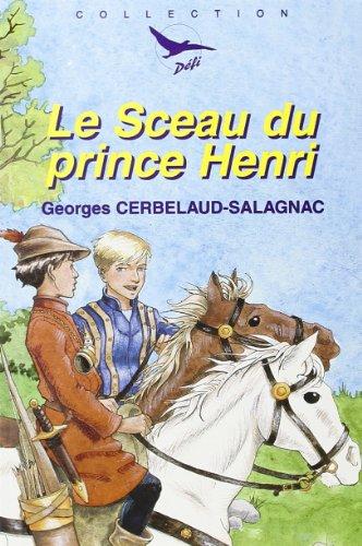 9782740305737: Le sceau du prince Henri