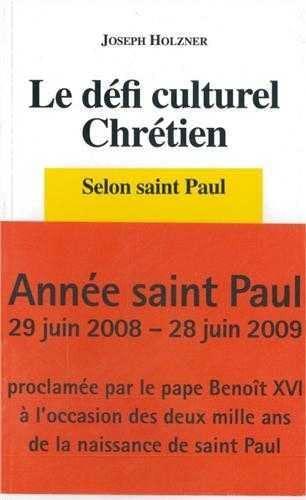 Le défi culturel chrétien selon saint Paul: Joseph Holzner
