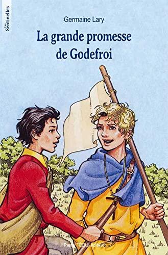 9782740309681: La grande promesse de Godefroi