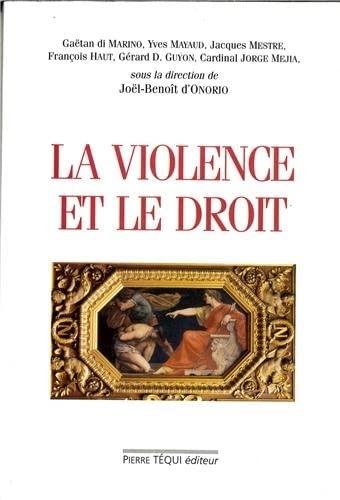 9782740310731: La violence et le droit