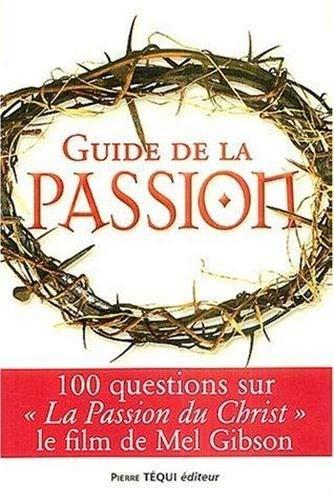 Guide de la passion : 100 questions: Tom Allen