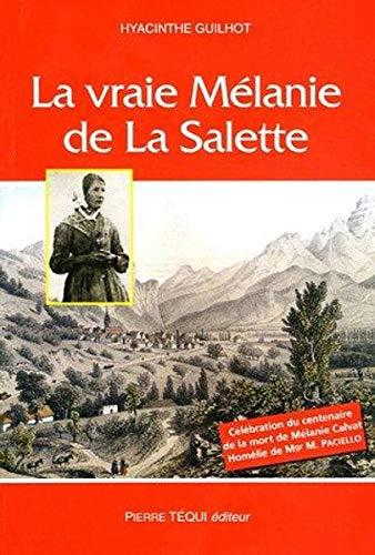 9782740311943: La vraie Mélanie de la Salette (French Edition)