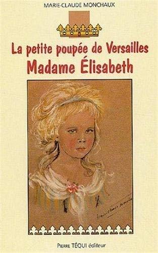 9782740313015: Madame Elisabeth : La petite poupée de Versailles