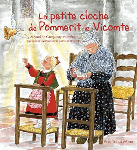 9782740313947: LA PETITE CLOCHE DE POMMERIT LE VICOMTE