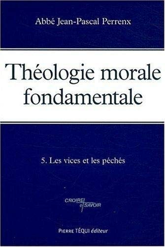 9782740314265: Théologie morale fondamentale (French Edition)