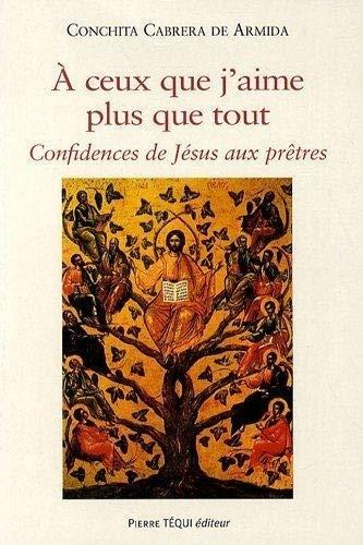 9782740314401: A ceux que j'aime plus que tout (French Edition)
