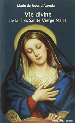 9782740316146: Vie divine de la Très Sainte Vierge Marie