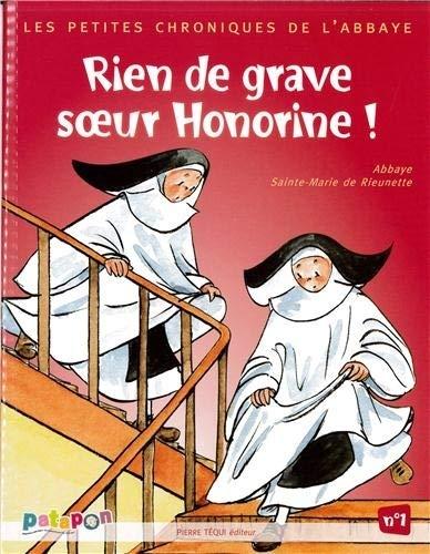 9782740317020: Petites chroniques de l'abbaye - Rien de grave soeur Honorine ! N�1