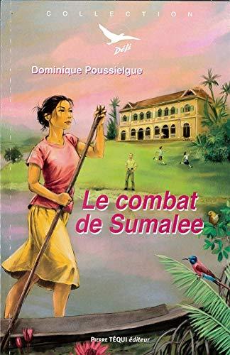 Le combat de Sumalee: Dominique Poussielgue