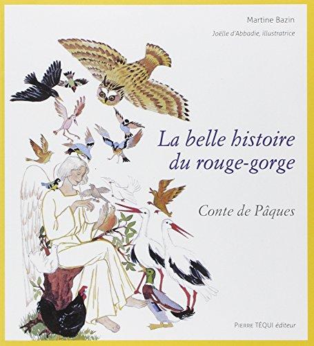 9782740318782: La belle histoire du rouge-gorge