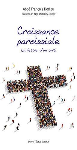 9782740321904: Croissance paroissiale - La lettre d'un curé