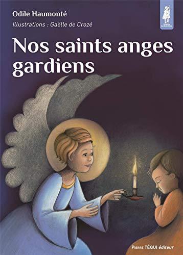 9782740321966: Nos saints anges gardiens
