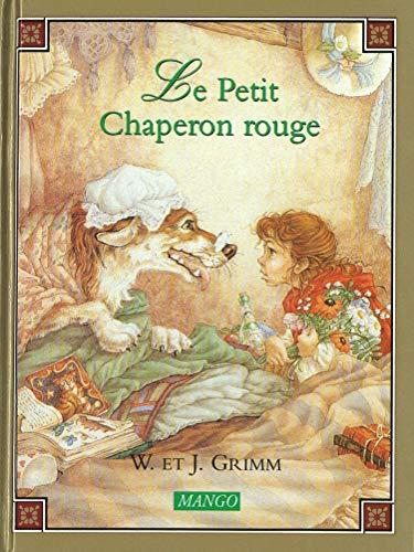 9782740402542: Le petit chaperon rouge