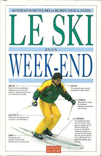 9782740404096: Le Ski en un week-end