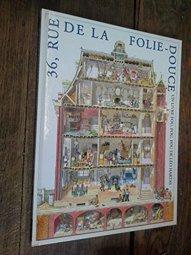 9782740404935: 36 rue de la Folie-douce : Un livre fou, fou, fou