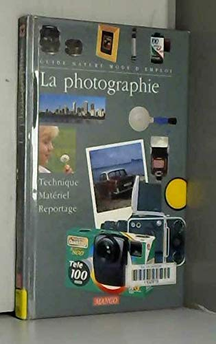 9782740406779: La photographie (French Edition)