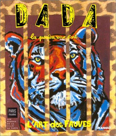 9782740408582: Revue Dada, num�ro 60. Les fauves