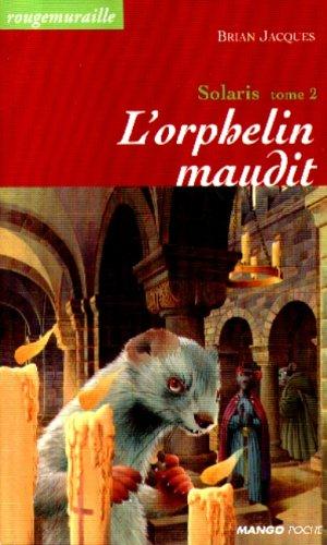 9782740409053: Solaris, tome 2 : L'Orphelin maudit