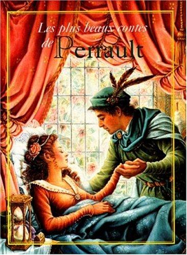 9782740409152: Les Plus Beaux Contes de Perrault : La Belle au bois dormant - Cendrillon - Le Chat bott�