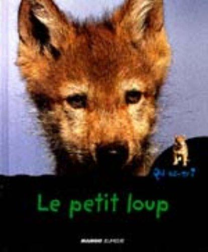 9782740410035: Le petit loup