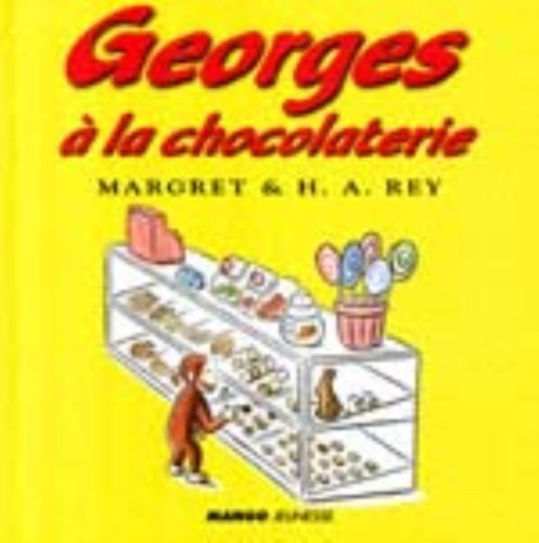 9782740410066: Georges a la Chocolaterie (Curious George) (French Edition)