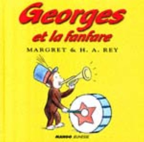 9782740410080: George Et la Fanfare (Curious George) (French Edition)