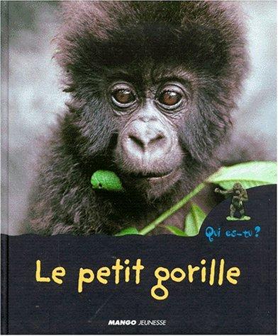 9782740410868: le petit gorille