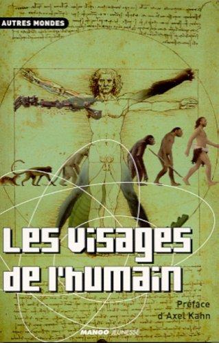 9782740412534: Les Visages de l'humain