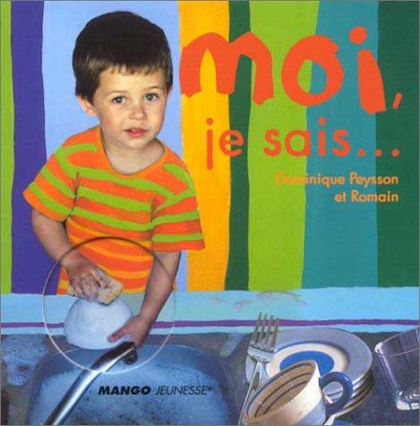 9782740414378: Moi, je saisÂ… (French Edition)