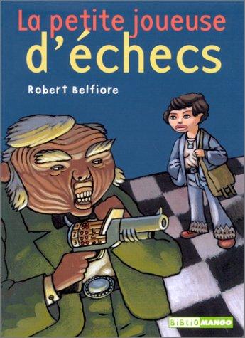 9782740414576: La Petite Joueuse d'échecs