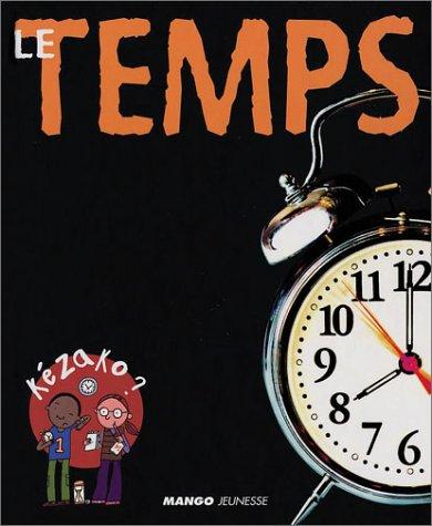 9782740415153: Le Temps