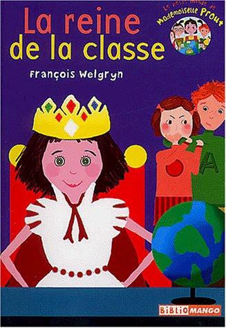 9782740415689: Le petit monde de Mademoiselle Prout : La reine de la classe