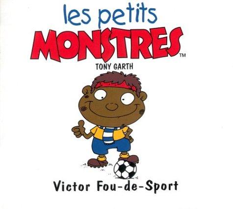 9782740417287: Victor Fou-de-Sport