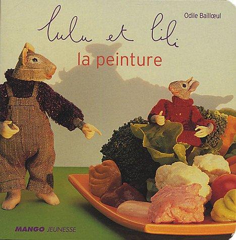 9782740417690: Lulu et Lili : La peinture