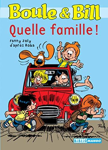 9782740417898: Boule ET Bill Poche: Quelle Famille! (French Edition)