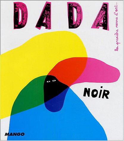 9782740418710: Noir (Revue Dada n°106)