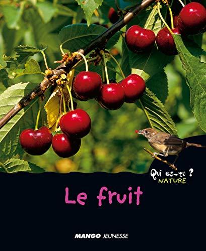 9782740419366: Le fruit