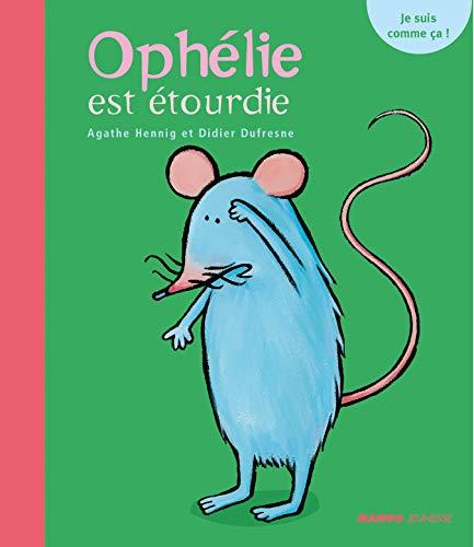 9782740419991: Oph�lie est �tourdie