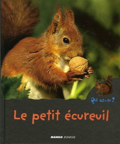 9782740421024: Le petit écureuil