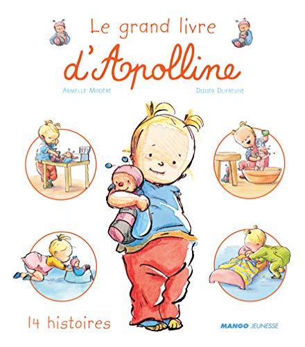 9782740421345: Le Grand livre d'Apolline (French Edition)