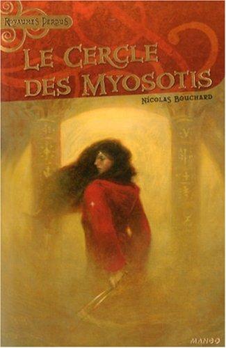 Le cercle des Myosotis (French Edition): Nicolas Bouchard